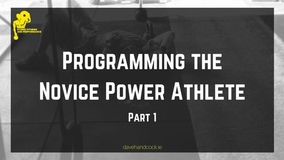 Programming the novice power athlete