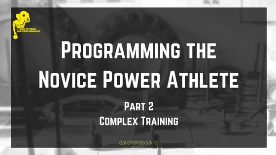 Programming the novice power athlete - complex training